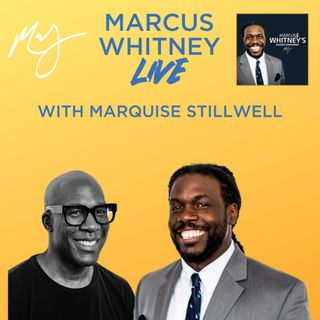 E117: The Power of Design with Marquise Stillwell - #MWL Ep. 48
