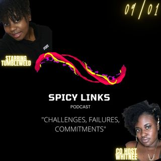 "Episode 5 - ""Challenges, Failures, & Commitments"" w/ WHITNEE"