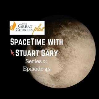 45: The windswept dunes of Pluto - SpaceTime with Stuart Gary Series 21 Episode 45
