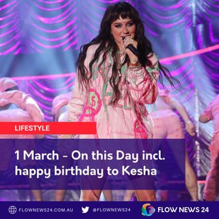 1 March - On this Day incl. Birthdays for @RealRonHoward, @JustinBieber, @KeshaRose & @LeighRMatthews