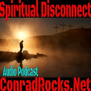 Spiritual Disconnect