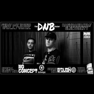 the DNB show Episode 53 (special guests: No Concept & G'Dubn)