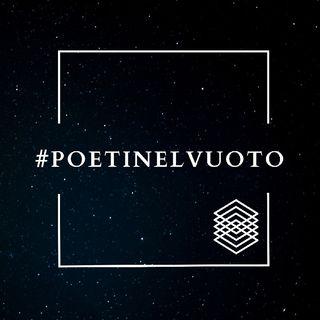 #poetinelvuoto Ep. 004 (ZeroPoesie.com)