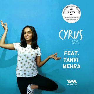 Ep. 268: Feat. Tanvi Mehra