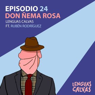Don Ñema Rosa ft Rubén