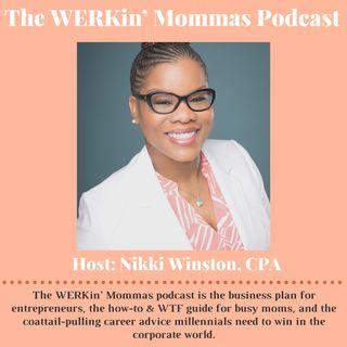 The WERKin' Mommas Podcast