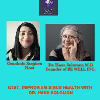 E188: Improving Sinus Health With Dr.Hana Solomon