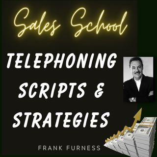 Telephoning Scripts and Strategies