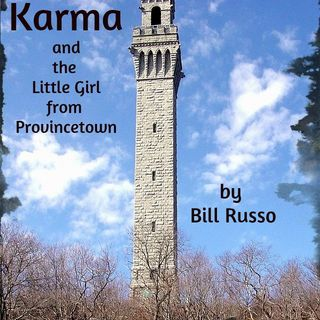 Karma and the Little Girl From Provincetown