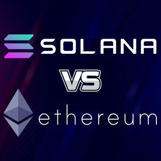 156. Solana vs Ethereum | SOL v ETH