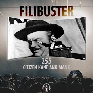 255 - Citizen Kane & Mank