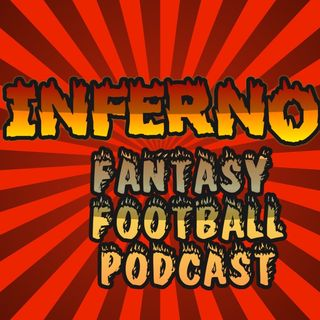 Inferno Fantasy Podcast 2/26/19