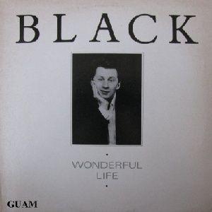 Black WONDERFUL LIFE