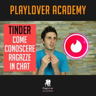 528 - Tinder: come conoscere ragazze in chat