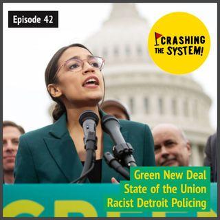 Green New Deal; #SOTU; Racist Detroit Policing; A Fantastic Red Shirt!