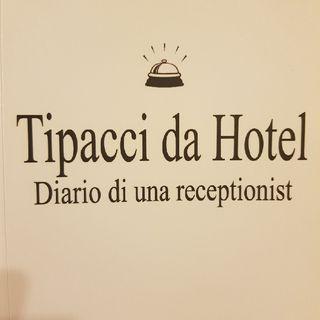 Gemma Formisano: Tipacci da Hotel - Lunedì 18 Marzo 2013