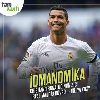 Cristiano Ronaldo üçün Real Madrid perspektivləri
