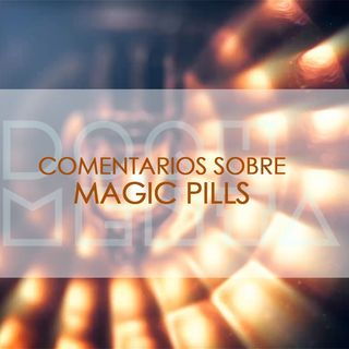 Doqumenta 2017.03 - Magic Pills