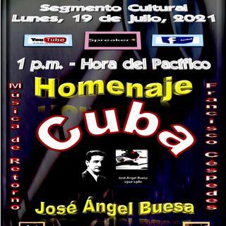Homenaje al poeta clásico cubano, José Ángel Buesa + Composiciones del cantautor cubano, Francisco Céspedes.