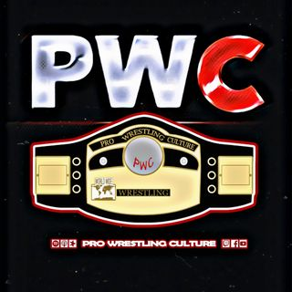 Pro Wrestling Culture #40 - Greatest Podcast Ever