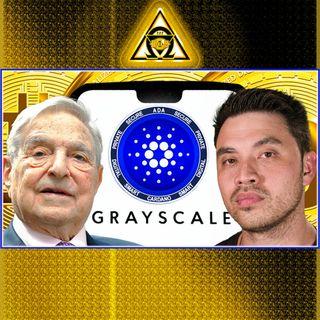 #Cardano #ADA & #Grayscale, George Soros & Crypto, Tom Brady & Gisele Bündchen with FTX Exchange {Audio #59}