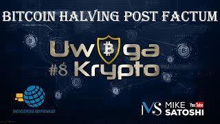 Uwaga Krypto! #9 | - Bitcoin halving - analiza post factum