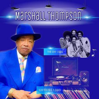 WBRP.....  Old  Soul Sundays.... Spotlights and Interveiws The Legendary Marshall Thompson Of The Chi-Lites    W/ DJ DLiteful   #OldSchool