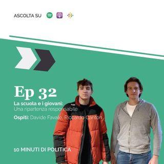 EP 32 - La scuola e i giovani: una ripartenza responsabile w/ Davide Favale & Riccardo Canton