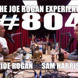 #804 - Sam Harris