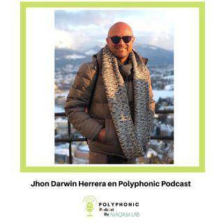 Episodio #8 Polyphonic Podcast. Invitado: Jhon Darwin Herrera