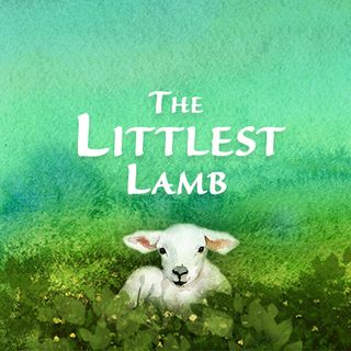 Children's Story: The Littlest Lamb