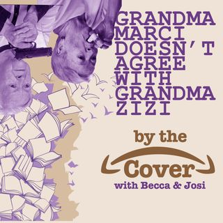 Grandma Marci Doesn't Agree with Grandma Zizi