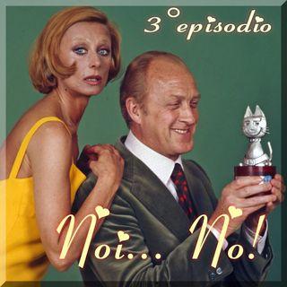 Episodio 3 - Noi... No! (Sandra Mondaini e Raimondo Vianello)