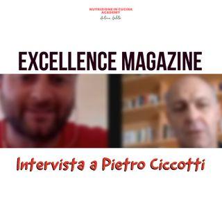 Excellence: intervista a Pietro Ciccotti
