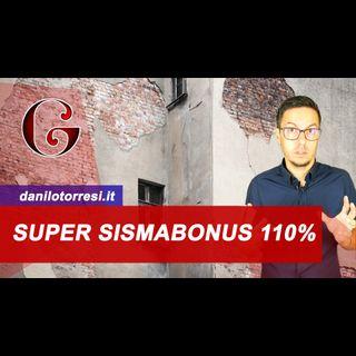 SISMABONUS 110%: come funziona il Superbonus per gli interventi antisismici