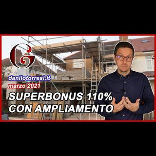 SUPERBONUS 110% Demolizione e Ricostruzione con ampliamento, iniziato nel 2019