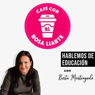 """22. Berta Monteagudo - """"Cuando un alumno viene a clase con ganas, ya tengo el trabajo hecho"""""""