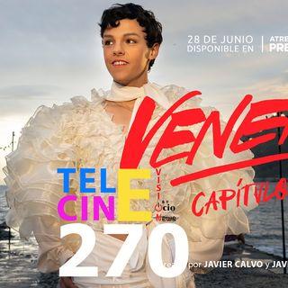 Veneno | Telecinevision 270 (11/06/20)