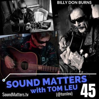 045: Billy Don Burns-Country Singer/Songwriter