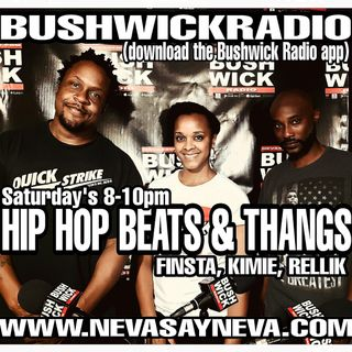 Hip Hop, Beats & Thangs w/Finsta, Kimie & Rellik (EP.34) 8/31/19