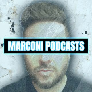 Marconi Podcasts
