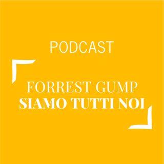#307 - Forrest Gump siamo tutti noi | Buongiorno Felicità!