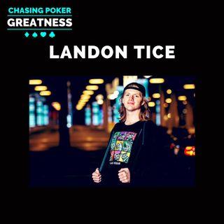 #105 Landon Tice: 21-Year-Old Poker Supernova