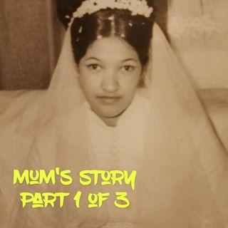Talking to Mum - Part 1 of 3