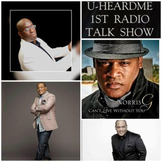 Uheardme 1ST RADIO TALK SHOW - Norris G - Musician and Artist
