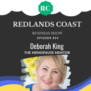 #24 Deborah King - The Menopause Mentor
