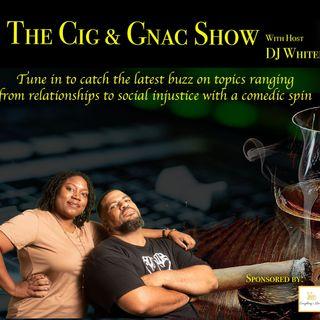 Cig & Gnac Show