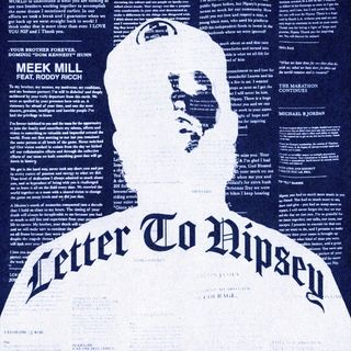 Meek Mill feat. Roddy Ricch - Letter To Nipsey (Dirty)