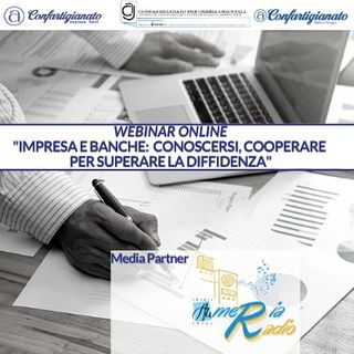 Impresa e Banche conoscersi cooperare