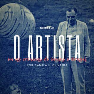 Episódio 1 - O Artista (Ou as crônicas de Somos O Brasil)